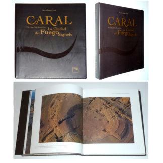 CARAL : The City of the Sacred Fire / La Ciudad del Fuego