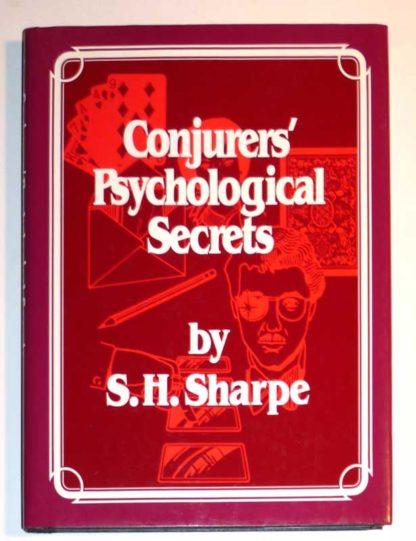 Conjurers' Psychological Secrets [hardcover / dustjacket] S. H. Sharpe [First Edition, 1988] 1