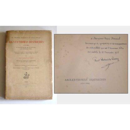 Aignan-Thomas Desfriches (1715-1800) Sa Vie, Son Oeuvre, Ses Collections, Sa Correspondance