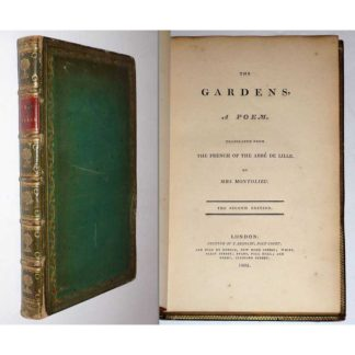 The Gardens, a Poem Translated from the French of the Abbe De Lille