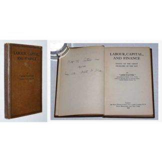 Labour, capital, and finance by Walter William Wall (Signed, 1920)