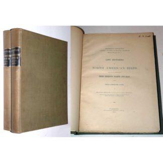 Life Histories of North American Birds, Charles Bendire, 1892, 2 Volumes