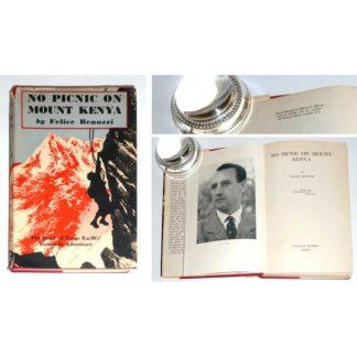 No Picnic on Mount Kenya [hardcover / dustjacket] Felice Benuzzi [First Edition, 1952]