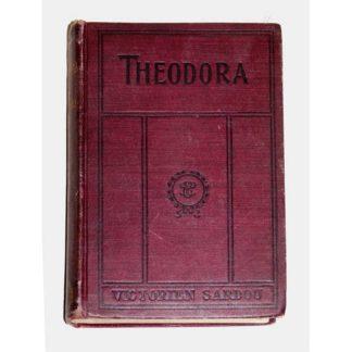 Theodora [hardcover] Sardou, Victorien [1888]
