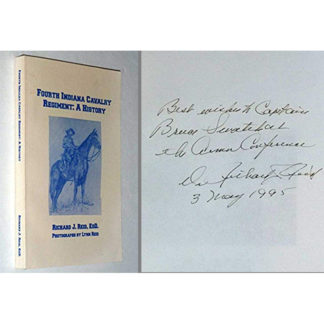 Fourth Indiana Cavalry Regiment, a History, Signed